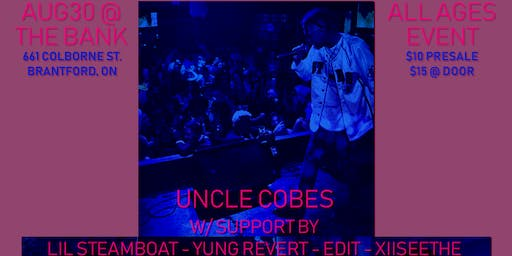 Uncle Cobes w/ Lil Steamboat, Yung Revert, Edit & Xiiseethe