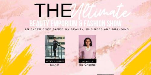 The Ultimate Beauty Emporium & Fashion Show