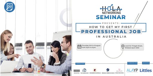 My First Professional Job in Australia - by Hola Networking