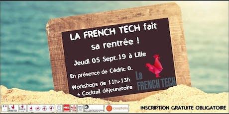 LA FRENCH TECH fait sa rentrée ! tickets