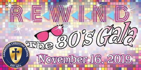 REWIND- The 80's Gala tickets