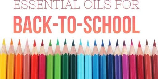 Back-to-School (w/ the essential oils)
