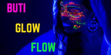 BUTI GLOW FLOW tickets
