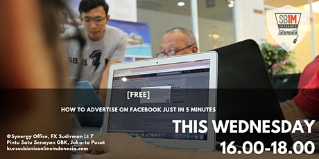 HOW TO ADVERTISE ON FACEBOOK JUST IN 5 MINUTES tickets