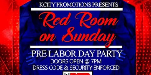 """Red Room on Sunday """" The Official Pre-Labor Day Party"""""""
