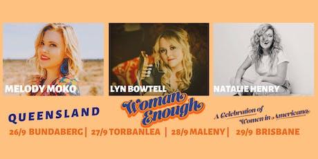 Woman Enough w/ Lyn Bowtell, Melody Moko & Natalie Henry at Maleny RSL tickets
