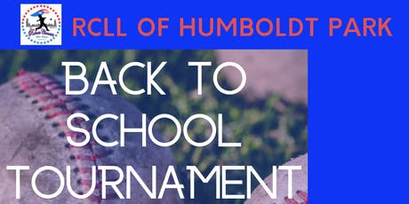 TEAM REGISTRATION - RCLL of Humboldt Park - Back To School Tournament tickets