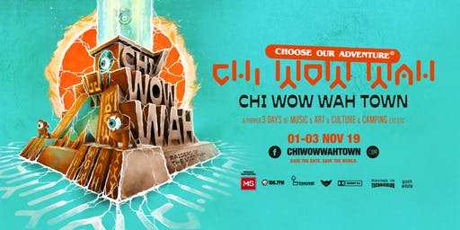 CHI WOW WAH TOWN 2019
