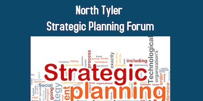 North Tyler Strategic Planning Forum