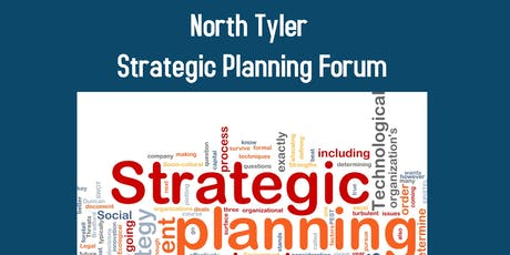 North Tyler Strategic Planning Forum tickets
