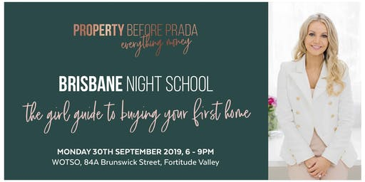 Brisbane Night School - The girl guide to buying your first home