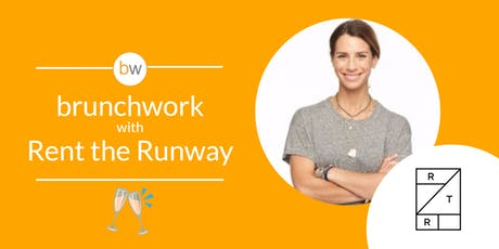 Rent the Runway: brunchwork After Hours tickets
