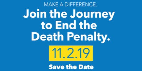Join the Journey to End the Death Penalty tickets