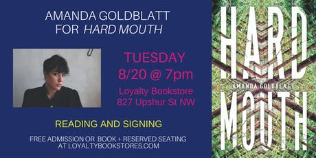 Amanda Goldblatt presents her novel Hard Mouth at Loyalty Bookstore tickets