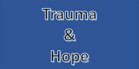 Working with Trauma and Hope