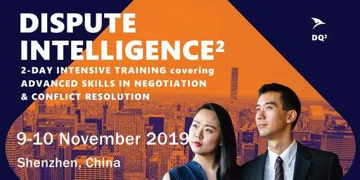 Advanced Negotiation & Conflict Resolution Skills: Shenzhen (9-10 November 2019) - Shortlist Only