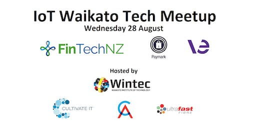 IoT Waikato August Tech Meetup