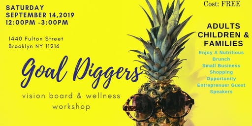 Goal diggers Vision board Wellness Workshop