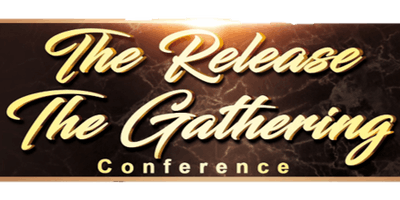 The Release The Gathering Conference