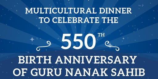 Multicultural Dinner on the 550th Parkash Purab of Guru Nanak Sahib