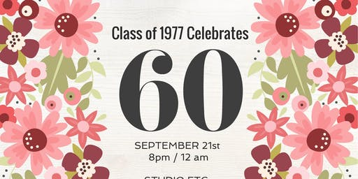 Class of 1977 Celebrates 60