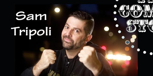 Sam Tripoli - Friday - 7:30pm