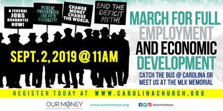 MARCH FOR FULL EMPLOYMENT & ECONOMIC DEVELOPMENT tickets