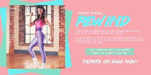 Sweat Social Rewind