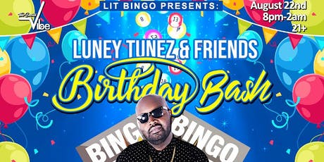 LIT BINGO LA (LUNEY & FRIENDS BINGO BASH) tickets