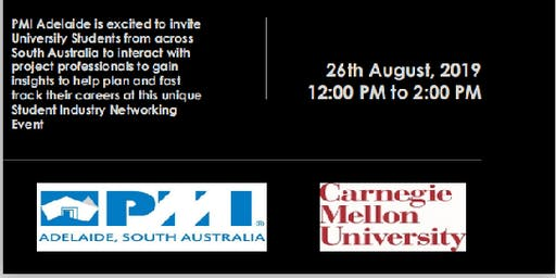 UPLIFT 1.0: 2019 -PMI Adelaide Chapter & Carnegie Mellon University Adelaide - Student Industry Networking Event