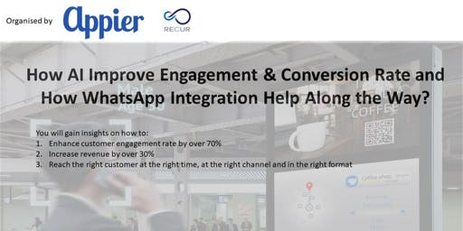 How AI Improve Engagement & Conversion Rate and  How WhatsApp Integration Help Along the Way?