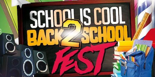 School Is Cool Back 2 School Fest