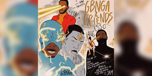NMP PRESENTS: GBNGA & FRIENDS