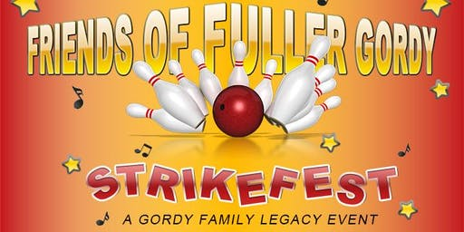 FRIENDS OF FULLER GORDY STRIKEFEST ~ DETROIT! CONCERT * BOWLING * DINNER