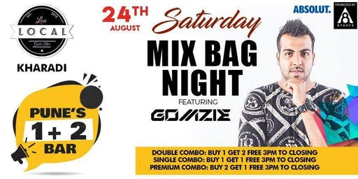 Saturday Mix Bag Night - Dj Gomzie