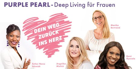 Purple Pearl - Deep Living für Frauen  Tickets