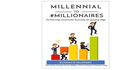 Millenial to Millionaires ( Increase Cash flow) tickets