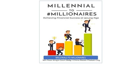 Millenial to Millionaires tickets