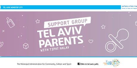 Tel Aviv Parents Support Group with Tipat Halav - Fall Meetings November 4 - December 12 tickets