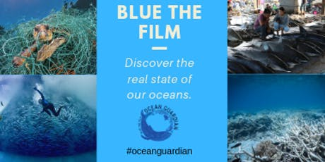 Blue the Movie - a hard hitting  look at the state of our oceans tickets