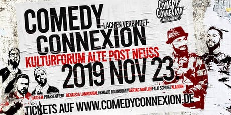 Comedy ConneXion -Lachen verbindet- NOV 2019 NEUSS  Tickets