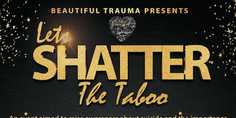 Let's Shatter the Taboo tickets