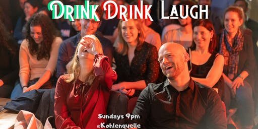 Drink Drink Laugh Comedy Show