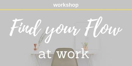 Workshop: Find your flow at work tickets