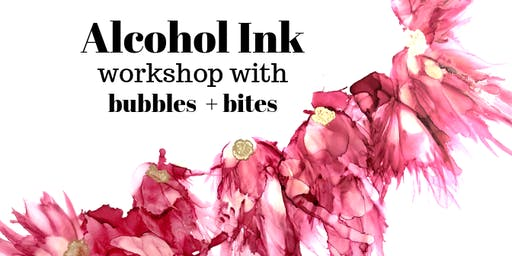Bubbles, Bites & Alcohol Ink Art Workshop Sunday 15th September