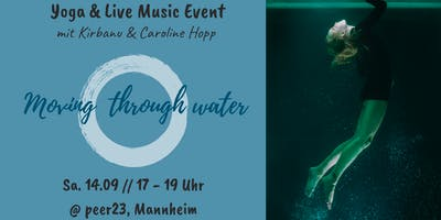 Moving through water - Yoga & Live Music Event