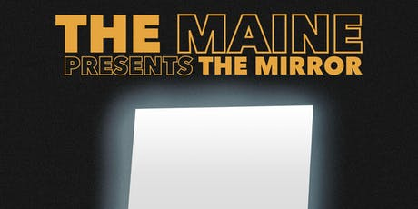 The Maine @ The Orpheum tickets