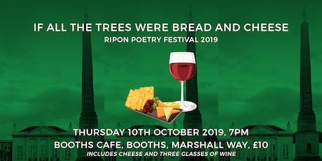 If All the Trees Were Bread and Cheese tickets