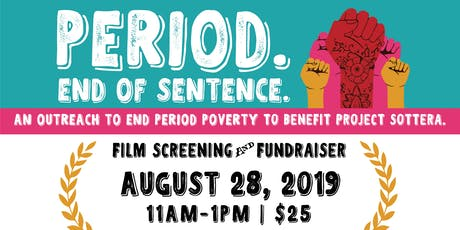 Period Poverty Film Screening and Fundraiser tickets