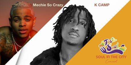 Soul in the City Concert - Headliner - K CAMP & Mechie So Crazy tickets